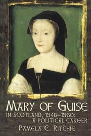 Cover of: Mary of Guise in Scotland, 1548-1560 | Pamela E. Ritchie