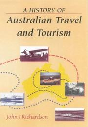 Cover of: A History of Australian Travel and Tourism