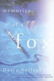 Cover of: Memories of a Fox | Harry Gallagher