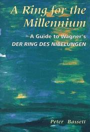 Cover of: Ring for the millennium | Peter Bassett
