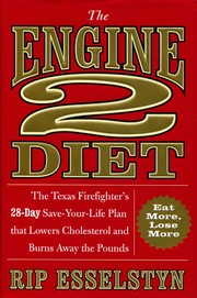 Cover of: The Engine 2 Diet by Rip Esselstyn