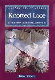 Cover of: Knotted Lace in the Eastern Mediterranean Tradition