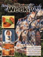 "Cover of: Best of the Australian ""Women's Weekly"" Craft (Milner Craft)"