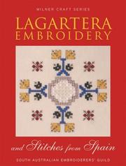 Cover of: Lagartera Embroidery and Stitches from Spain (Milner Craft Series)