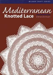Cover of: Mediterranean Knotted Lace (Milner Craft)