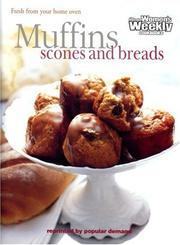 Cover of: Muffins, Scones and Bread