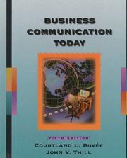 Cover of: Business communication today | Courtland L. BoveМЃe