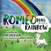 Cover of: Romeo Runs to Eat a Rainbow