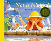 Cover of: Not a Nibble! | Elizabeth Honey