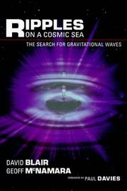 Cover of: Ripples on a cosmic sea: the search for gravitational waves