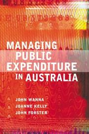 Cover of: Managing public expenditure in Australia by John Wanna