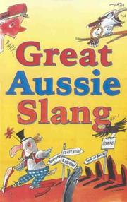 Cover of: Great Aussie Slang |