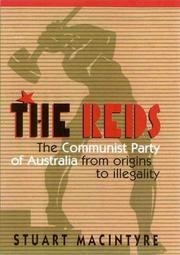 Cover of: The Reds: The Communist Part of Australia from Origins to Illegality