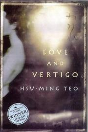 Cover of: Love and vertigo | Hsu-Ming Teo