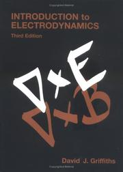 Cover of: Introduction to electrodynamics | David J. Griffiths