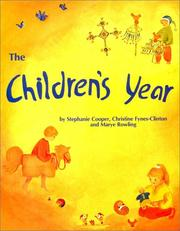 Cover of: The Children's Year | Stephanie Cooper, Christine Fynes-Clinton, Marjorie Rowling