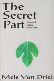 Cover of: The Secret Part | Mels Van Driel