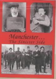 Cover of: Manchester...the Sinister Side