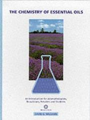 Cover of: The Chemistry of Essential Oils | David G. Williams
