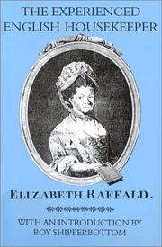 Cover of: Experienced English Housekeeper, 1769 | Elizabeth Raffald