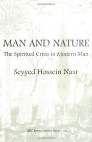 Encounter of man and nature by Seyyed Hossein Nasr