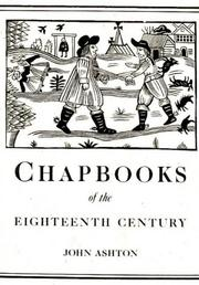 Cover of: Chap-Books of the Eighteenth Century (Chapbooks of the Eighteenth Century)