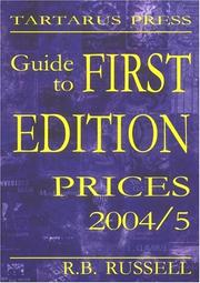 Cover of: Guide to First Edition Prices 2004/2005 | R. B. Russell