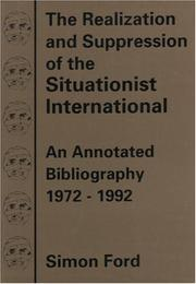The realization and suppression of the situationist international by Ford, Simon
