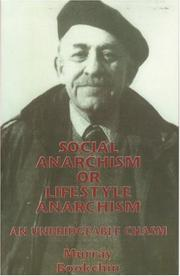 Cover of: Social Anarchism or Lifestyle Anarchism