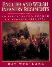 English and Welsh infantry regiments by Ray Westlake