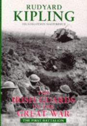 The  Irish Guards in the Great War by Rudyard Kipling