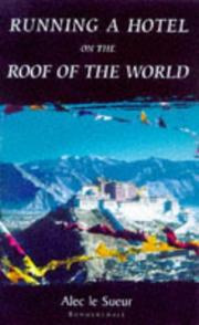 Cover of: Running a Hotel on the Roof of the World | Alec Le Sueur