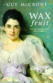 Cover of: Wax Fruit | Guy McCrone