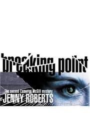 Cover of: Breaking Point (Cameron Mcgill Mystery, 2)