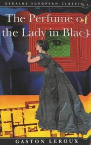 Cover of: The Perfume of the Lady in Black (Dedalus European Classics Series)