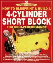Cover of: How to Blueprint & Build a 4-Cylinder Short Block