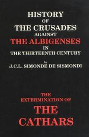 Cover of: History of the crusades against the Albigenses in the thirteenth century: from the French
