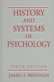 Cover of: History and systems of psychology | Brennan, James F.