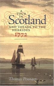 Cover of: A tour in Scotland and voyage to the Hebrides, 1772