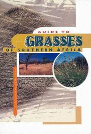 Cover of: Guide to grasses of Southern Africa