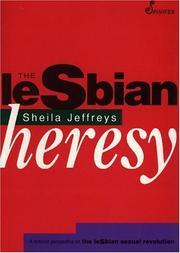 Cover of: The lesbian heresy | Sheila Jeffreys