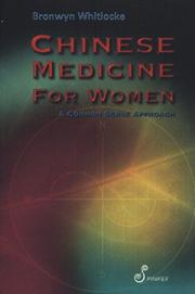 Cover of: Chinese medicine for women | Bronwyn Whitlocke