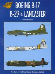 Cover of: Boeing B-17, B-29 & Lancaster