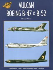 Cover of: Boeing B-47, B-52 and the Avro Vulcan (Legends of the Air Series Vol 5)