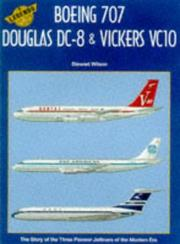 Cover of: Boeing 707, Douglas Dc-8 & Vickers Vc10 (Legends of the Air 6)