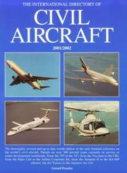 Cover of: The International Directory of Civil Aircraft 2001/2002 | Gerard Frawley
