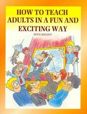 Cover of: How to Teach Adults in a Fun and Exciting Way | Doug Malouf