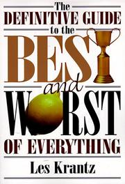 Cover of: The definitive guide to the best and worst of everything