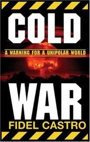 Cover of: Cold war: warnings for a unipolar world