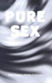 Cover of: Pure Sex | Tony Payne